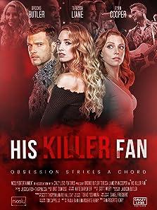 His Killer Fan (2021 TV Movie)