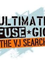 Ultimate Fuse Gig: The VJ Search