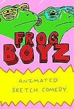 Frog Boyz