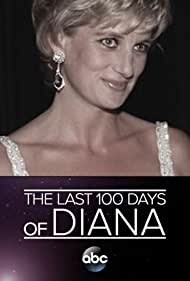 The Last 100 Days of Diana (2017)