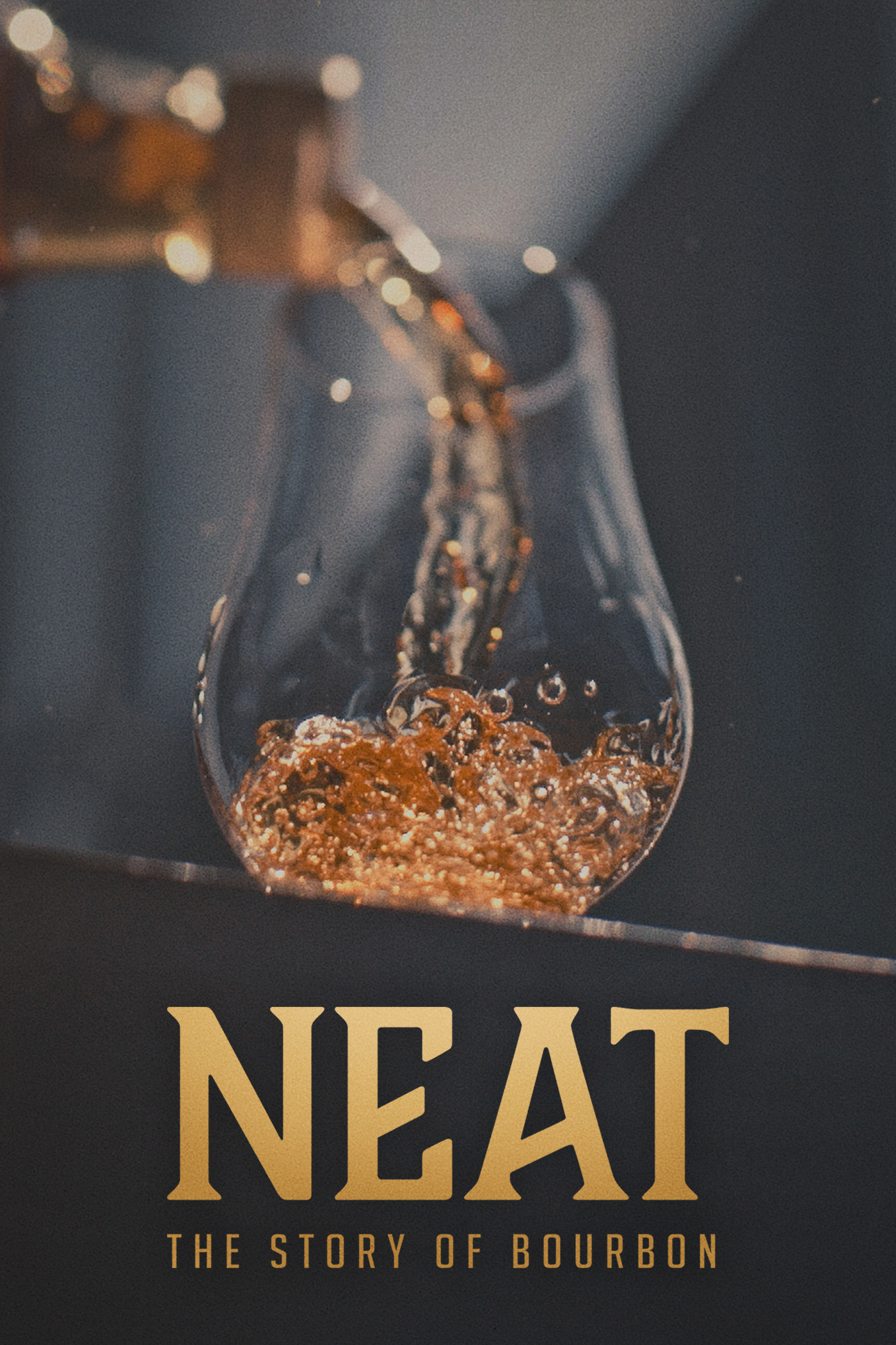 Neat: The Story of Bourbon (2018) - IMDb