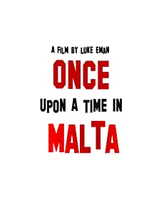 Once Upon a Time in Malta
