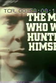 The Man Who Was Hunting Himself Poster - TV Show Forum, Cast, Reviews