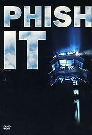 Phish: It(2004) Poster - Movie Forum, Cast, Reviews
