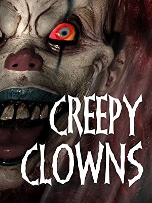Where to stream Creepy Clowns