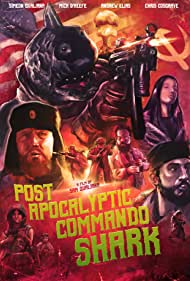 Post Apocalyptic Commando Shark (2018)