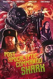 Post Apocalyptic Commando Shark Poster