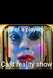 Diary of a players game cast reality show