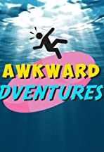 Awkward Adventures