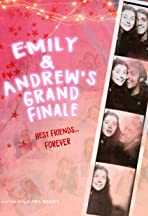 Emily and Andrew's Grand Finale