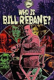 Who is Bill Rebane? (2021)