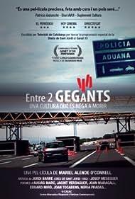 Entre 2 Gegants (2011)
