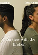 Interview with the Broken
