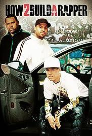 How 2 Build a Rapper Poster
