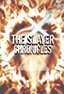 The Slayer Chronicles