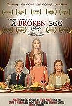 A Broken Egg