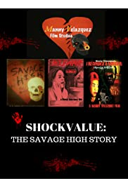 Shockvalue: The Savage High Story