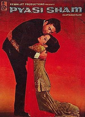 Pyasi Sham movie, song and  lyrics