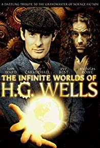 Primary photo for The Infinite Worlds of H.G. Wells
