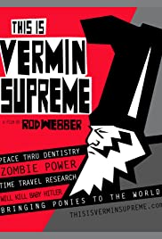 This is Vermin Supreme Poster