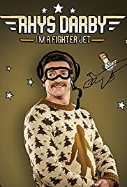 Rhys Darby: I'm a Fighter Jet Poster