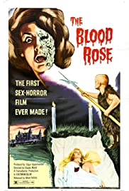 The Blood Rose (1970) Poster - Movie Forum, Cast, Reviews