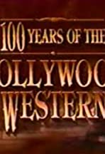 100 Years of the Hollywood Western