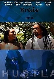 Bride of a Hustla (2017) filme kostenlos