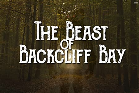 Full movie downloadable sites The Beast of Backcliff Bay [4k]
