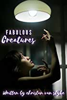 Fabulous Creatures