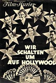 Wir schalten um auf Hollywood Poster
