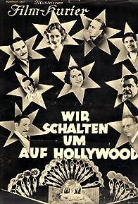 Primary photo for Wir schalten um auf Hollywood