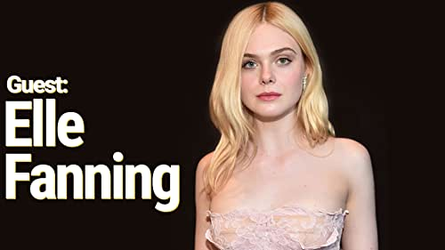 """Elle Fanning has spent her whole life in Hollywood - she's been acting since she was 2. Now """"The Great"""" star reveals the three movies that changed her life and her plans to act with her sister Dakota for the first time."""