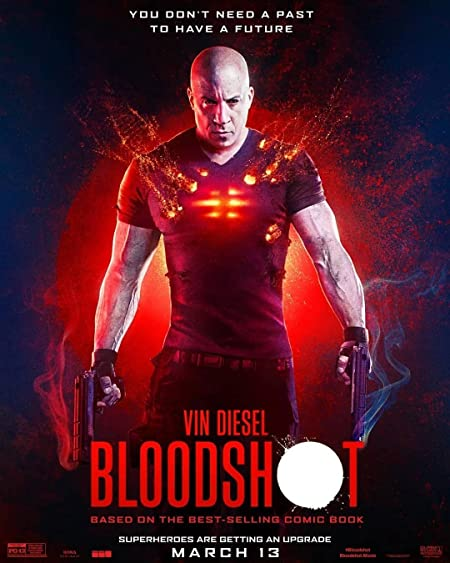 [PG-13] Bloodshot (2020) Dual Audio [Hindi+English] WEB-DL - 480P | 720P - x264 - 350MB | 900MB - Download & Watch Online [Hindi Line Audio]  Movie Poster - mlsbd