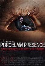 Porcelain Presence