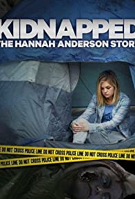 Primary photo for Kidnapped: The Hannah Anderson Story
