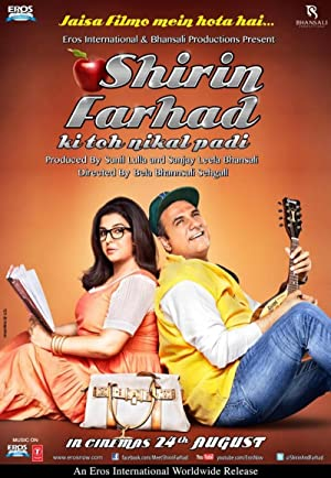 Shirin Farhad Ki Toh Nikal Padi movie, song and  lyrics