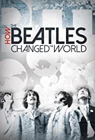 Paul McCartney, John Lennon, George Harrison, Ringo Starr, and The Beatles in How the Beatles Changed the World (2017)
