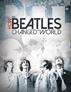 Where to stream How the Beatles Changed the World