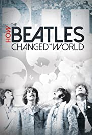 How the Beatles Changed the World (2017) 1080p
