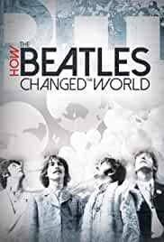 Watch Movie How The Beatles Changed The World (2017)