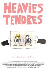 Heavies tendres Poster