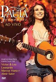 Paula Fernandes: Ao Vivo (2011)