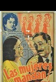 Las mujeres mandan Poster