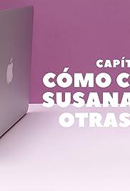 1x06 Cómo conocí a Susana, entre otras cosas. Poster