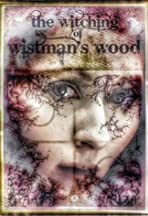 The Witching of Wistman's Wood