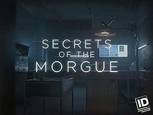 Where to stream Secrets of the Morgue