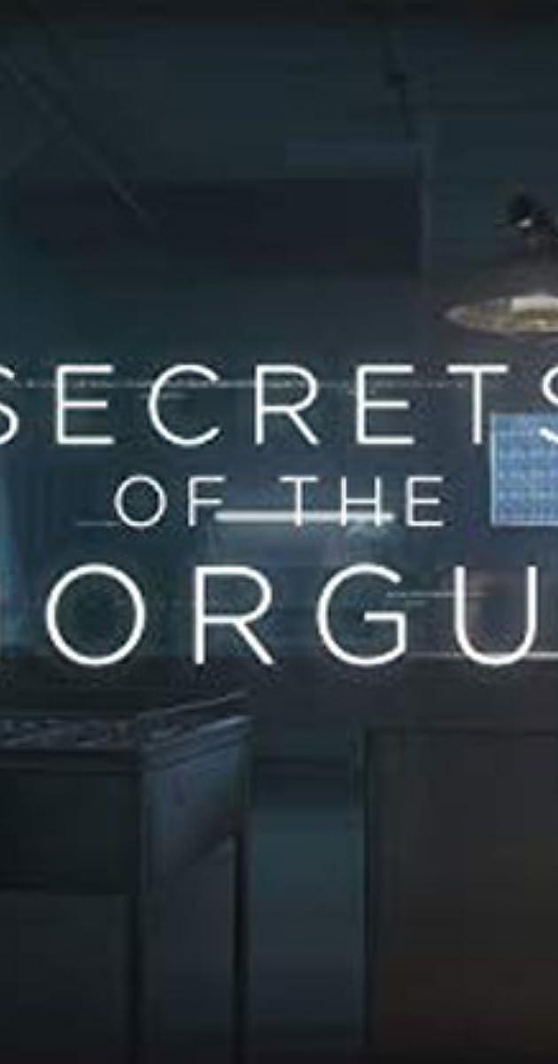 Secrets of the Morgue (TV Series 2018– ) - IMDb