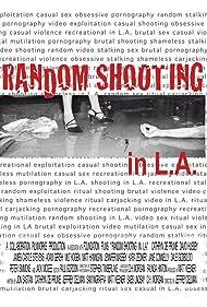 Random Shooting in L.A. (2002)