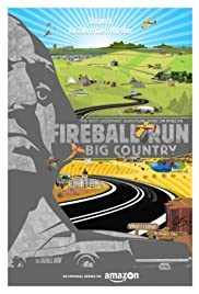 Fireball Run Big Country Poster